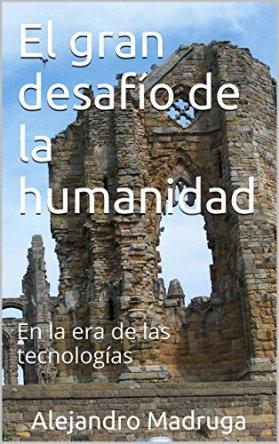 El_gran_desafio_de_la_humanidad